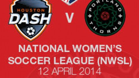 LIVE STREAM: HOUSTON DASH V PORTLAND THORNS FC (12 APRIL 2014 | NWSL)