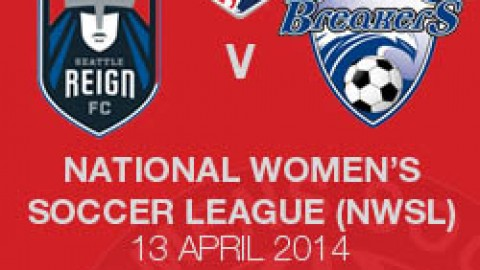 LIVE STREAM: SEATTLE REIGN FC V BOSTON BREAKERS (13 APRIL 2014 | NWSL)