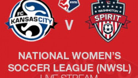 NWSL LIVE STREAM: FC KANSAS CITY V WASHINGTON SPIRIT (11 MAY 2014)