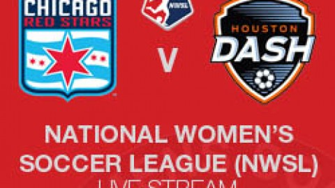 NWSL LIVE STREAM: CHICAGO RED STARS V HOUSTON DASH (26 JULY 2014)