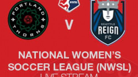 NWSL LIVE STREAM: PORTLAND THORNS V SEATTLE REIGN (10 MAY 2014)