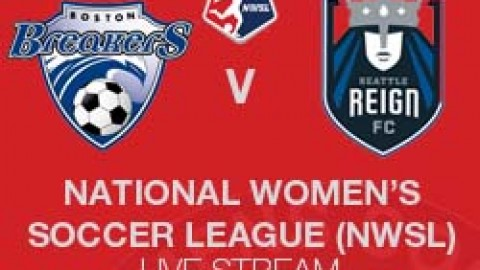 NWSL LIVE STREAM: BOSTON BREAKERS V SEATTLE REIGN FC (19 JUNE 2014)
