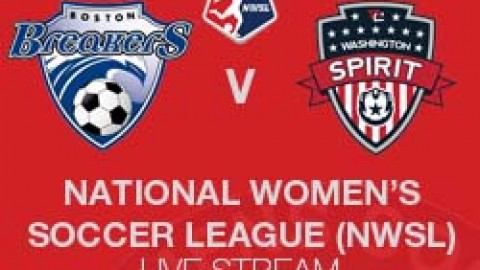 NWSL LIVE STREAM: BOSTON BREAKERS V WASHINGTON SPIRIT (1 JUNE 2014)