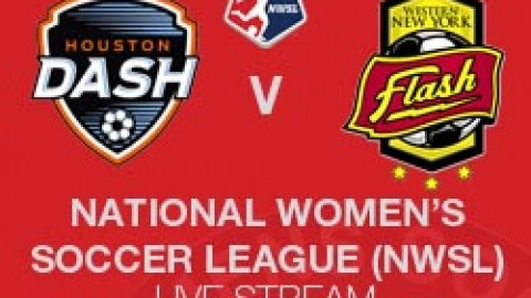 NWSL LIVE STREAM: HOUSTON DASH V WNY FLASH (5 JULY 2014)