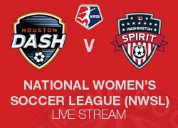 Houston Dash v Washington Spirit NWSL live broadcast