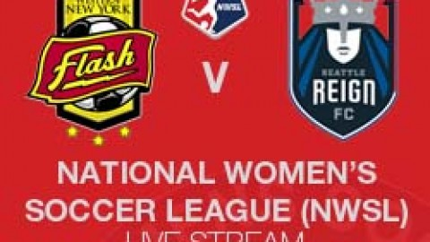 NWSL LIVE STREAM: WESTERN NEW YORK FLASH V SEATTLE REIGN FC (22 JUNE 2014)