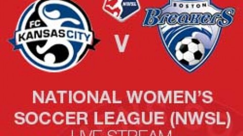 NWSL LIVE STREAM: FC KANSAS CITY V BOSTON BREAKERS (7 JUNE 2014)