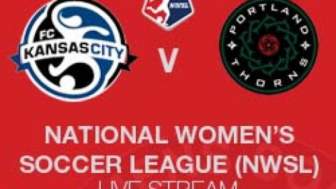 NWSL LIVE STREAM: FC KANSAS CITY V PORTLAND THORNS FC (28 JUNE 2014)