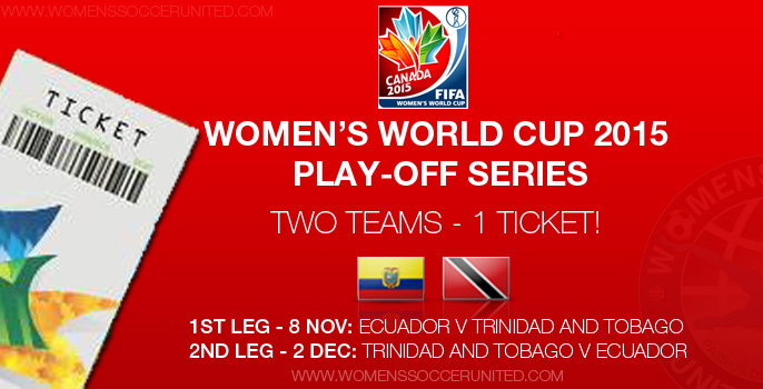 Women's World Cup play-off series: Ecuador v Trinidad and Tobago