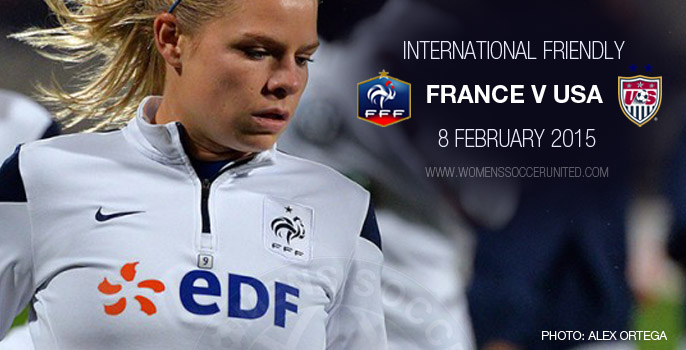 France v USA – International Friendly (8 February 2015)