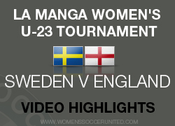 Sweden v England La Manga Women's U-23 Tournament