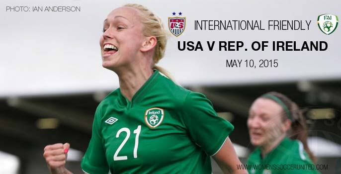 USA v Republic of Ireland International women's football friendly