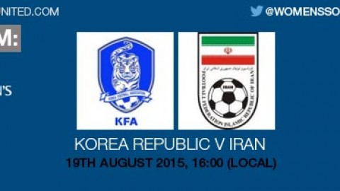 Live stream: Korea Republic v Iran | 19 August 2015 – AFC U-19 Women's Championship 2015
