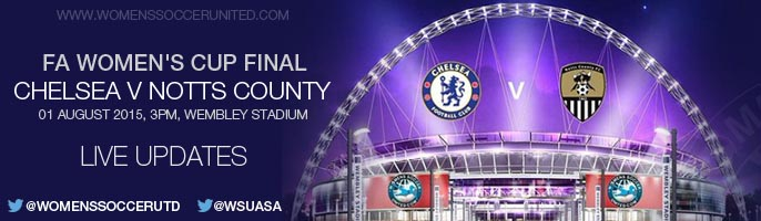 Chelsea Ladies v Notts County - FA Women's Cup Final | Live match updates