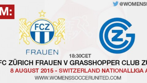 Live stream: FC Zürich Frauen v Grasshopper Club Zürich | 8 August 2015 – Switzerland Nationalliga A