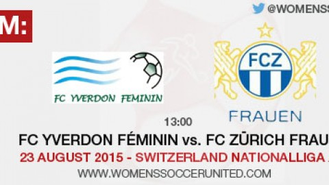 Live stream: FC Yverdon Feminin vs. FC Zurich Frauen | 23 August 2015 – Switzerland Nationalliga A