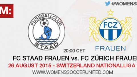 Live stream: FC Staad Frauen vs. FC Zürich Frauen | 26 August 2015 – Switzerland Nationalliga A