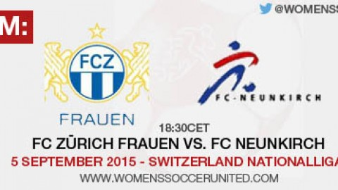Live stream: FC Zürich vs. FC Neunkirch | 5 September 2015 – Switzerland Nationalliga A