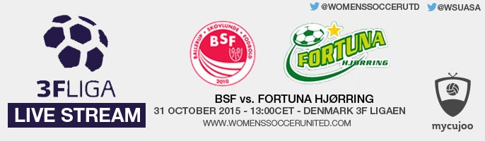 Live stream: BSF vs. Fortuna Hjørring | Denmark 3F Ligaen – 31 October 2015