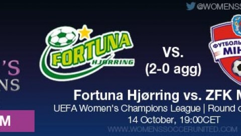 LIVE STREAM: Fortuna Hjørring vs. ZFK Minsk (2-0 AGG) | UEFA Women's Champions League, Round of 32, Second leg – 14 October
