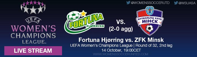 LIVE STREAM: Fortuna Hjørring vs. ZFK Minsk (2-0 AGG) | UEFA Women's Champions League, Round of 32, Second leg - 14 October