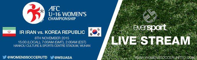 LIVE STREAM: IR Iran vs. Korea Republic | AFC U-16 Women's Championship 2015 - 8 November