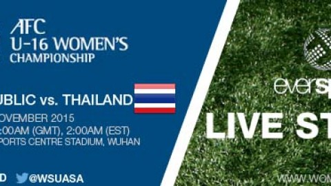 LIVE STREAM: Korea Republic vs. Thailand | AFC U-16 Women's Championship 2015 – 6 November