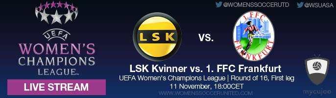 LIVE STREAM: LSK Kvinner vs. 1. FFC Frankfurt | UEFA Women's Champions League, Round of 16, First leg