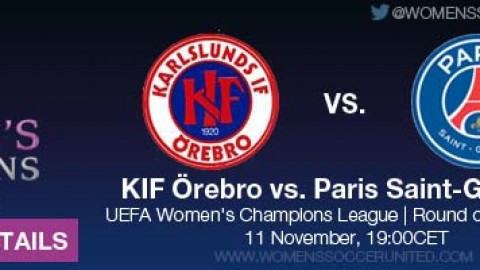 Live stream details: KIF Örebro v Paris Saint-Germain | UEFA Women's Champions League, Round of 16, First leg