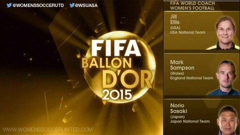 Jill Ellis, Mark Sampson and Norio Sasaki are 2015 FIFA World Coach of the Year for Women's Football finalists