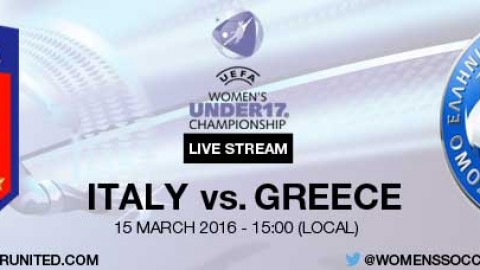 Live stream: Italy v Greece | UEFA European Women's Under-17 Elite Round
