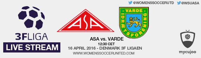 Live stream: ASA vs Varde | Denmark's 3F Ligaen – 16 April 2016