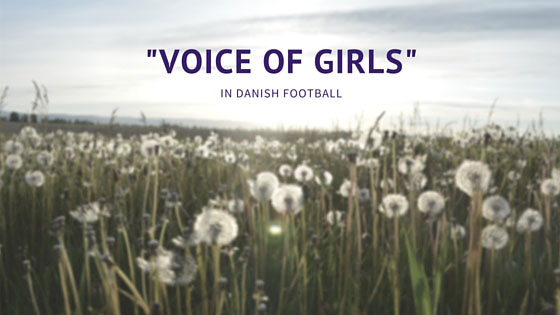 "DANISH FA PRESENTED ""VOICE OF GIRLS"" DURING WOMEN DELIVER CONFERENCE"