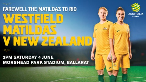 Westfield Matildas will play New Zealand 7th June 2016