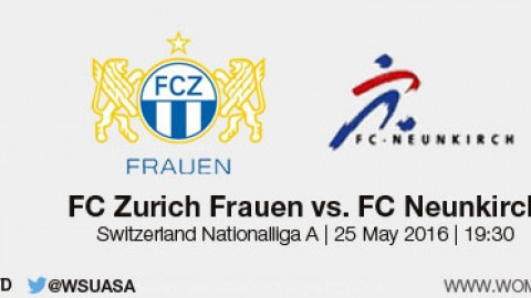 Live stream: FC Zürich Frauen v FC Neunkirch | Swiss Nationalliga A – 25 May 2016