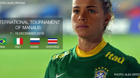 Brazil, Italy, Russia and Costa Rica will contest International Tournament of Manaus