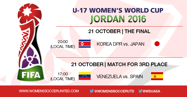 FIFA U-17 Women's World Cup 2016 - The Final and 3rd place play-off