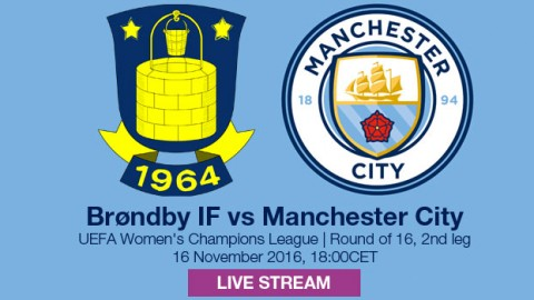 LIVE STREAM: Brøndby v Manchester City (Agg: 0-1) | UEFA Women's Champions League Round of 16 (2nd Leg) – 16 November 2016