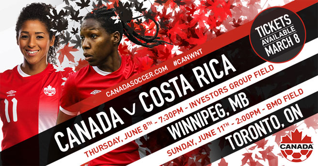 Canada Soccer's Women's National Team to play Costa Rica in Winnipeg and Toronto