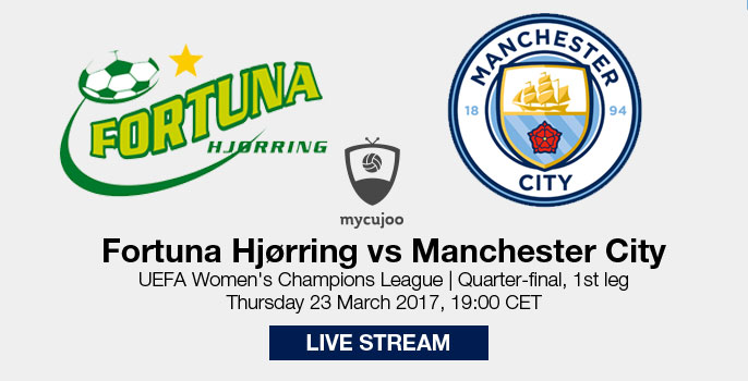 Live stream: Fortuna Hjørring v Manchester City | UWCL Quarter-final