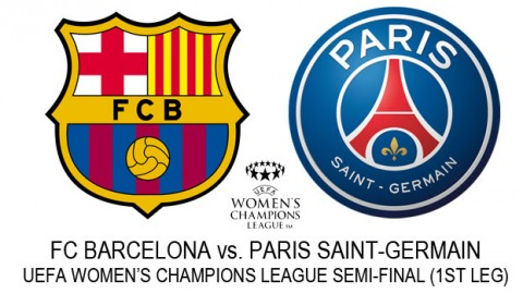 Live Stream: Barcelona v Paris Saint-Germain | UEFA Women's Champions League (Semi-final, 1st leg)