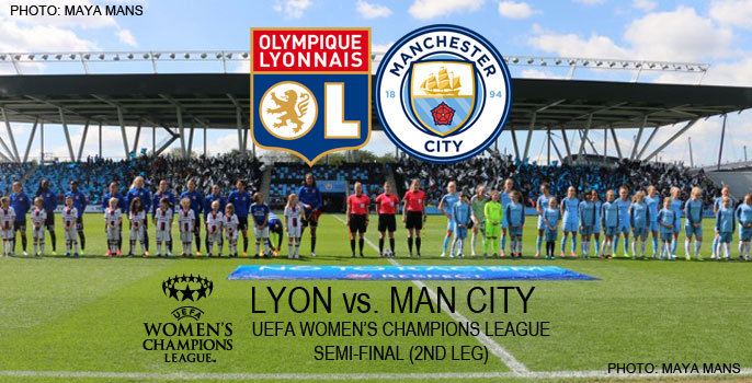 Olympique Lyonnais v Manchester City | UEFA Women's Champions League (Semi-final, 2nd leg)