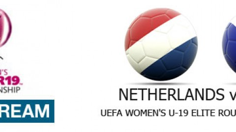 Live Stream: Netherlands v France | UEFA Women's U-19 Elite Round (11 April)