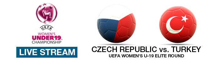 Live Stream: Czech Republic v Turkey | UEFA Women's U-19 Elite Round (7 April)