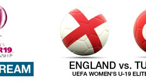 Live Stream: England v Turkey | UEFA Women's U-19 Elite Round