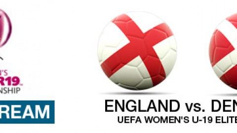 Live Stream: England v Denmark | UEFA Women's U-19 Elite Round (7 April)