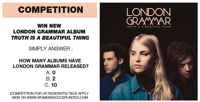 WIN! NEW LONDON GRAMMAR ALBUM TRUTH IS A BEAUTIFUL THING