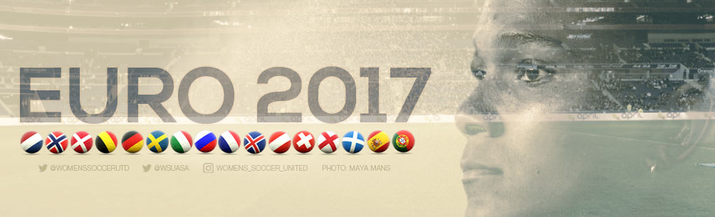 Coverage from the UEFA Women\'s EURO 2017 Championship