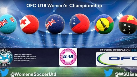 OFC U19 Women's Championship Starts Monday 10th July 2017