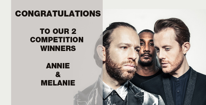 Congratulations to our two winners, Annie and Melanie who correctly answered 'Which band member is Chase? (b. Saul Milton)'